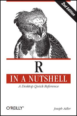 R in a Nutshell By Adler, Joseph